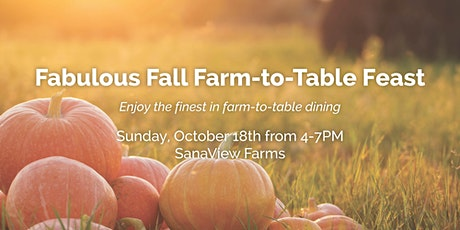 Fabulous Fall Farm-to-Table Feast tickets