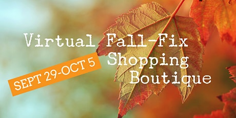 VIRTUAL Fall-Fix Shopping Boutique to support small businesses tickets