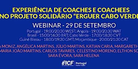 A Experiência de Coaches e Coachees no projeto Erguer Cabo Verde ingressos