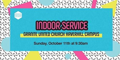Haverhill 9:30 Service Sunday, Oct 11th tickets