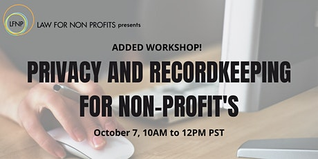 Added Workshop! Privacy and Recordkeeping tickets