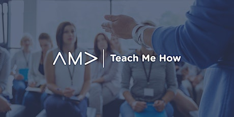 Teach Me How:  Make the Most Impact with Your Video Marketing Budget - AMA tickets
