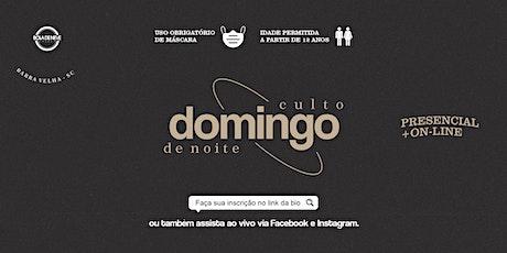 CULTO DOMINGO DE NOITE 19H (27-09-2020) ingressos
