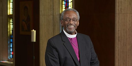Exploring the Beloved Community: A Conversation with Presiding Bishop Curry tickets