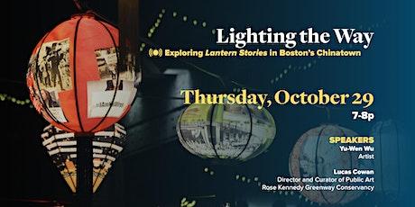 Lighting the Way: Exploring Lantern Stories in Boston's Chinatown tickets