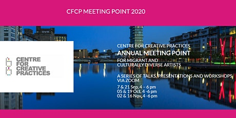 CFCP Meeting Point 2020 - Part 3: Being a Professional Artist tickets