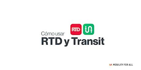 Movilidad para todos taller virtual en español - Aplicaciónes Transit y RTD