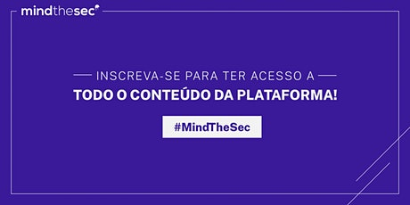 Mind The Sec bilhetes