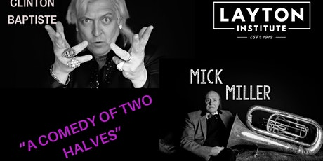 MILLER & BAPTISTE - A COMEDY OF TWO HALVES tickets