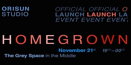 Official Homegrown Launch Event tickets