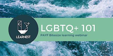 LGBTQ+ 101 - bitesize learning from LEARNEST tickets