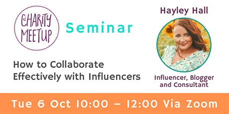 Collaborate Effectively with Influencers - Charity Meetup Seminar tickets