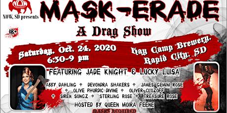 Mask-erade: A Drag Show tickets