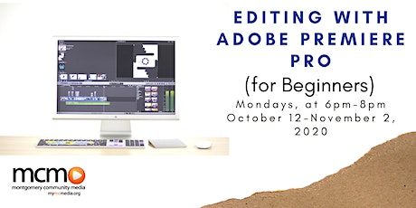 Editing with Adobe Premiere Pro (for Beginners) tickets