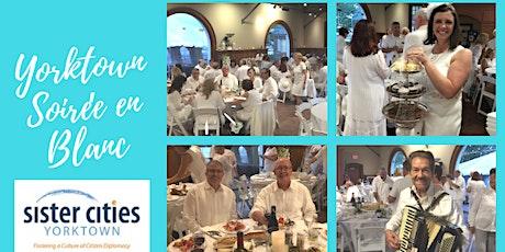 Soirée En Blanc - sponsored by Sister Cities Yorktown tickets