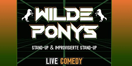 Stand-up Comedy • F-Hain • mit Hygienekonzept | WILDE PONYS tickets