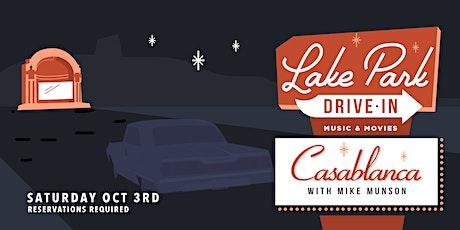 Lake Park Drive-In: Casablanca w/ Mike Munson tickets