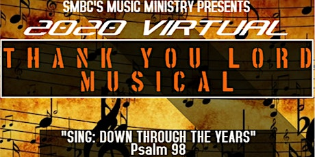 2020 SMBC-Grandview Virtual Thank You Lord Musical tickets