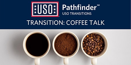 USO Transition Coffee Talk tickets