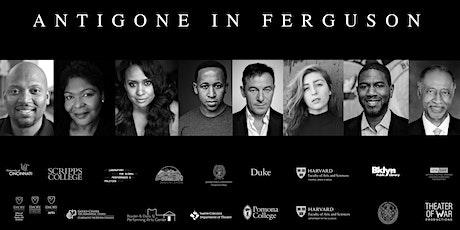 Antigone in Ferguson tickets