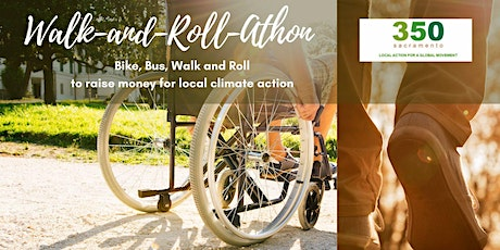 Walk and Roll-Athon: A Part of 350 Sacramento's 10 Year Anniv. Party tickets