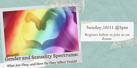 Gender & Sexuality Spectrums: What Are They & How Do They Affect Youth? tickets