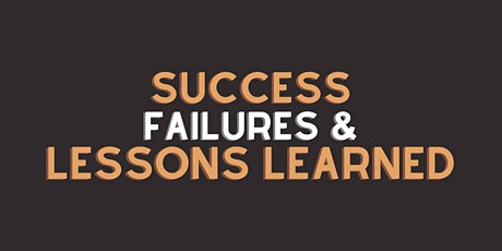 Success, Failures and Lessons Learned tickets
