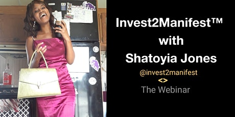 Invest2Manifest™ : Passive Income Coffee Chat with Shatoyia Jones tickets
