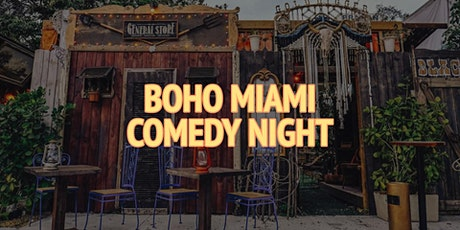Boho Miami Comedy Night tickets