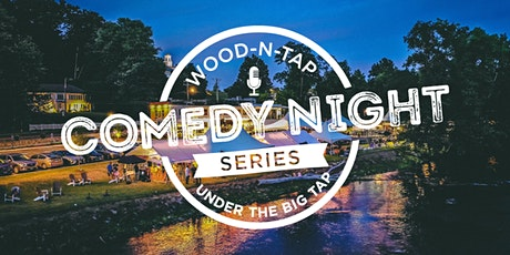 Wood-n-Tap Farmington Presents: Under the Big TAP Comedy Series tickets