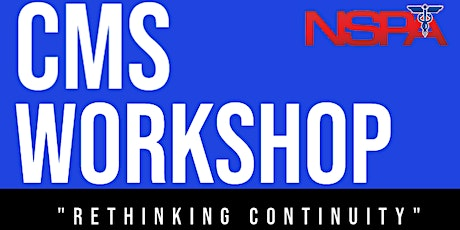CMS Workshop Series Part 4: Rethinking Continuity Tabletop Exercise tickets