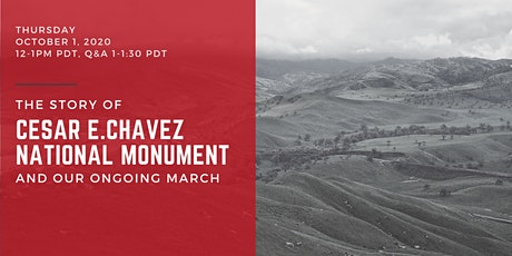 The Story of the Cesar E. Chavez National Monument and Our Ongoing March tickets