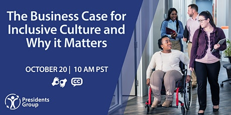 The Business Case for an Inclusive Workplace and Why It Matters Now tickets