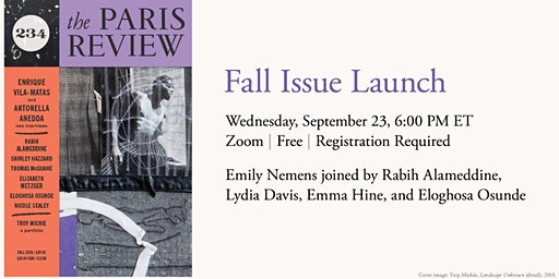 The Paris Review Fall Issue Launch: Readings From Issue No. 234