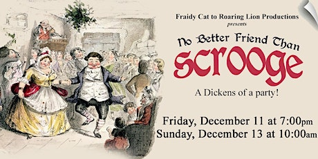 """No Better Friend Than Scrooge"" Christmas musical"