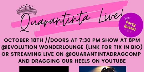 Quarantinta LIVE - Mini Drag Pageant tickets