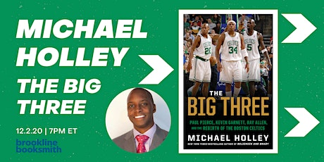 Michael Holley: The Big Three tickets