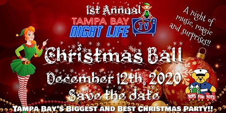 Tampa Bay Nightlife TV's 1st Annual Christmas Ball tickets