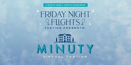 Chateau Minuty Virtual Tasting tickets