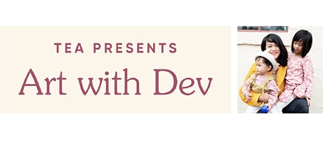 Tea Collection :  Art with Dev tickets
