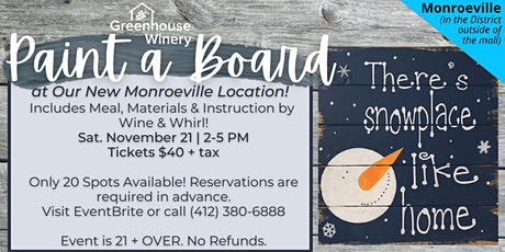 Paint A Board at Greenhouse Winery- Monroeville!