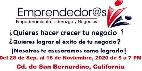 Programa Emprendedor@s 2.0  City of San Bernardino,CA. tickets