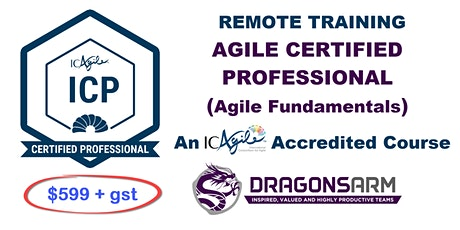 DragonsArm ICAgile Certified Professional Remote 2-day course tickets