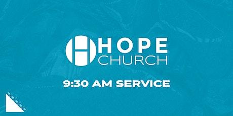 Hope Church 9:30am Service tickets