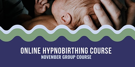 November Group Hypnobirthing Course tickets