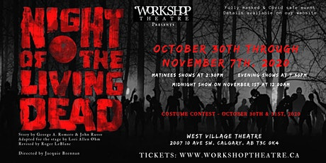 Workshop Theatre Presents: NIGHT OF THE LIVING DEAD! tickets