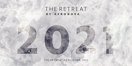 The Retreat by AeroNova 2021 tickets
