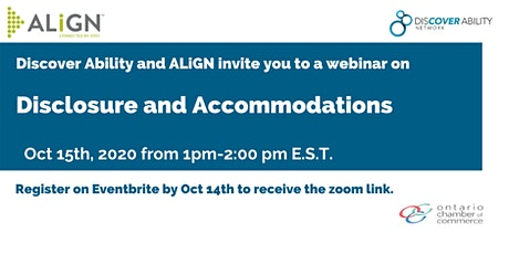 Disclosure and Accommodations - The Discover Ability Network and ALiGN tickets