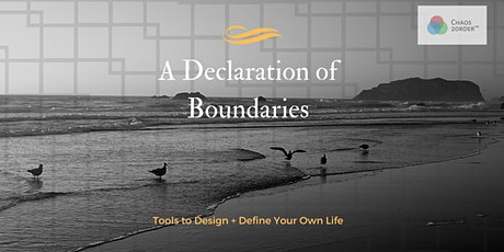 Wellness Workshop: How To Write A Declaration of Boundaries, Self Care tickets