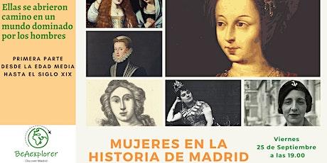 Mujeres en la Historia de Madrid - 1ª parte entradas
